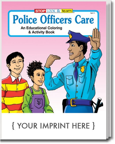 Coloring Book - Police Officers Care Coloring and Activity Book