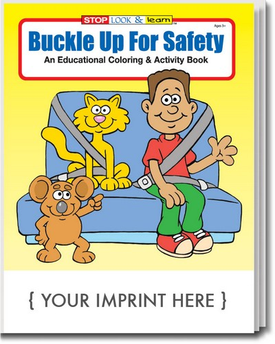 Coloring Book - Buckle Up for Safety Coloring and Activity Book