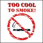 Picture of Too Cool To Smoke Stock Tattoo